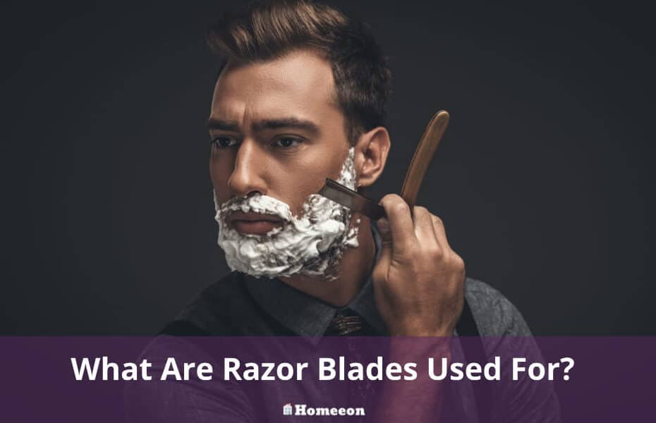 What Are Razor Blades Used For