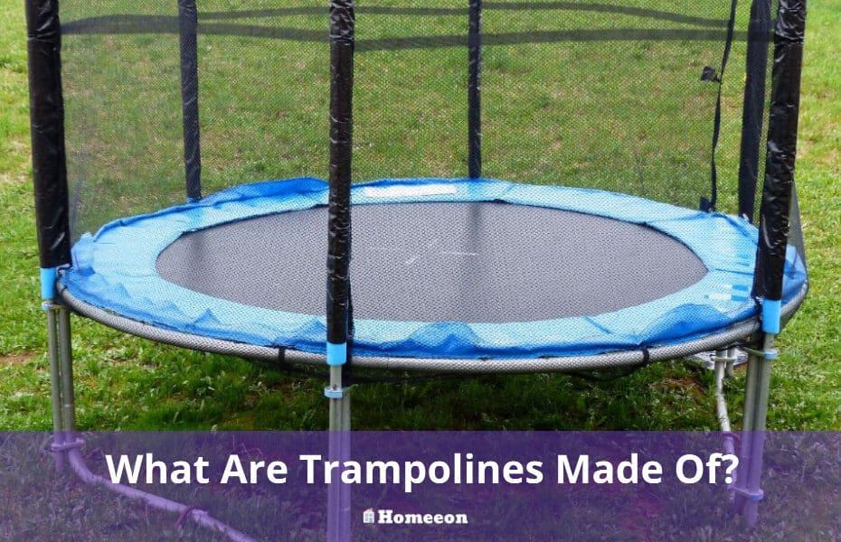 What Are Trampolines Made Of