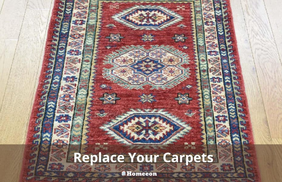 Replace Your Carpets