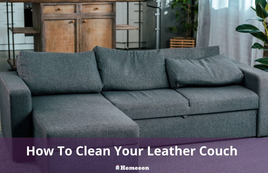 How To Clean Your Leather Couch