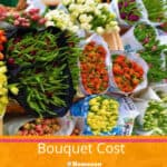 How Much Does A Bouquet Cost?
