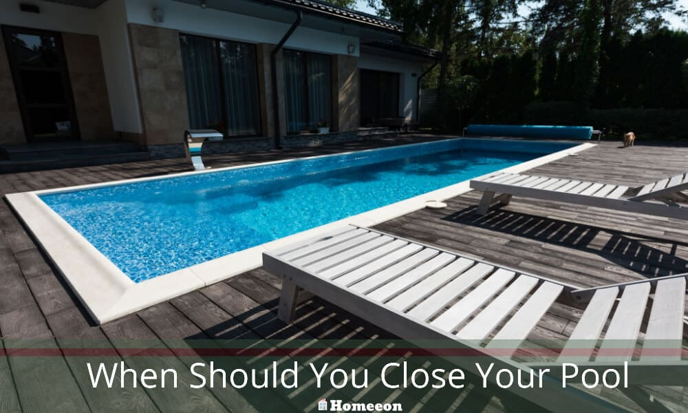 When Should You Close Your Pool
