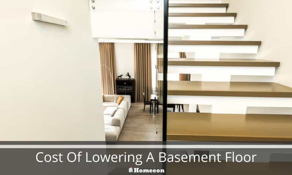 Cost Of Lowering A Basement Floor