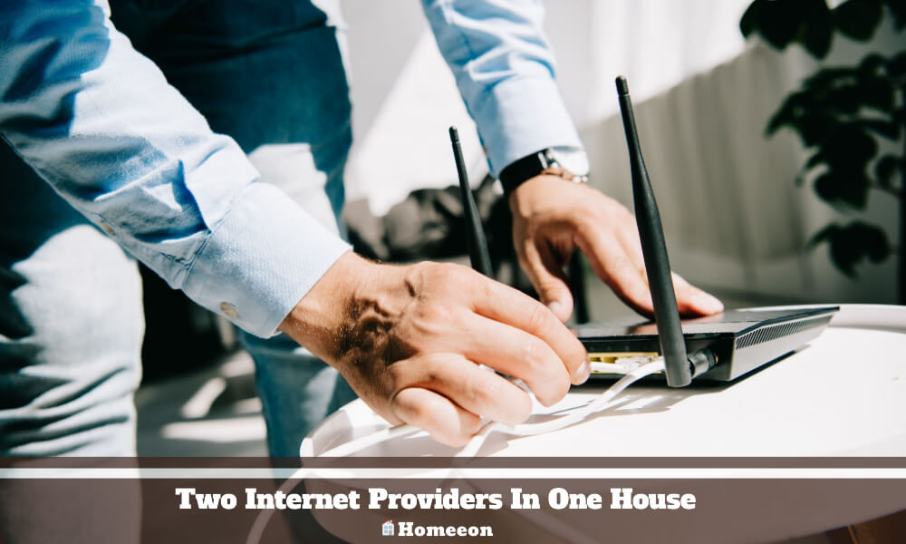 Two Internet Providers In One House