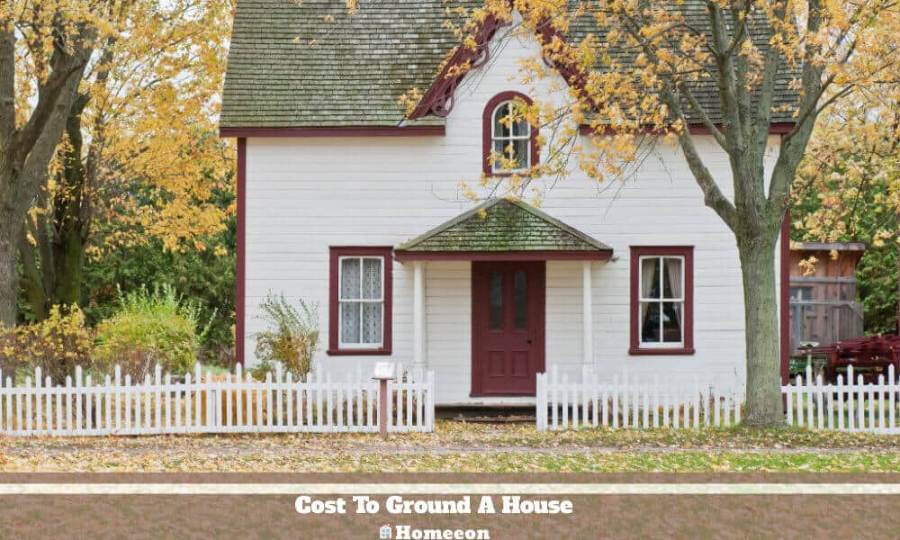 Cost To Ground A House