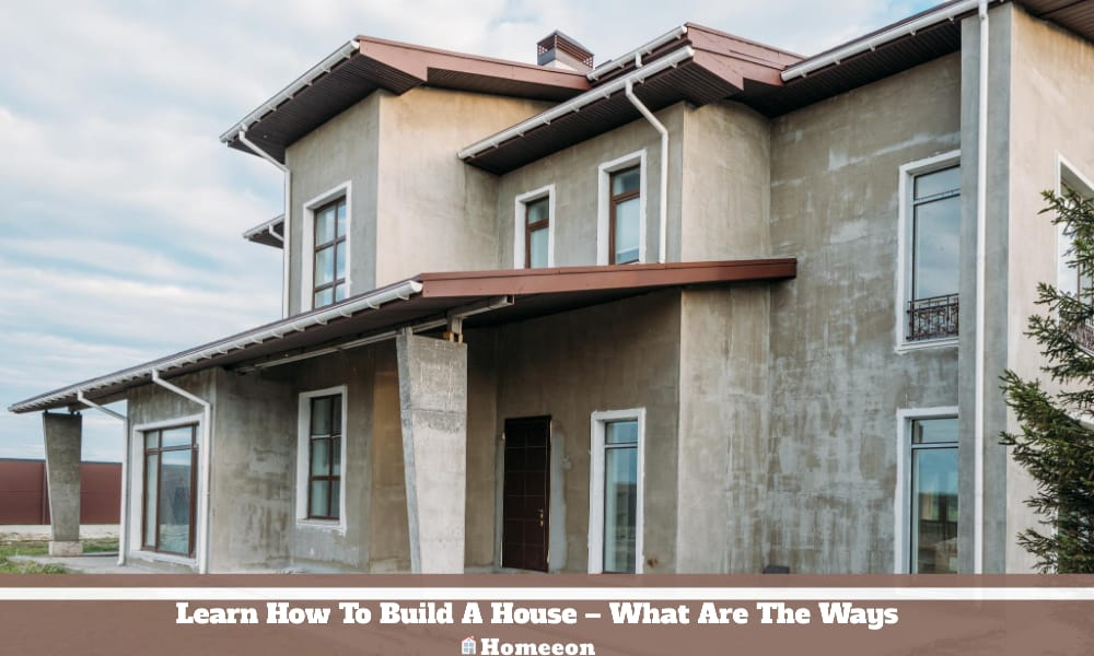 Learn How To Build A House