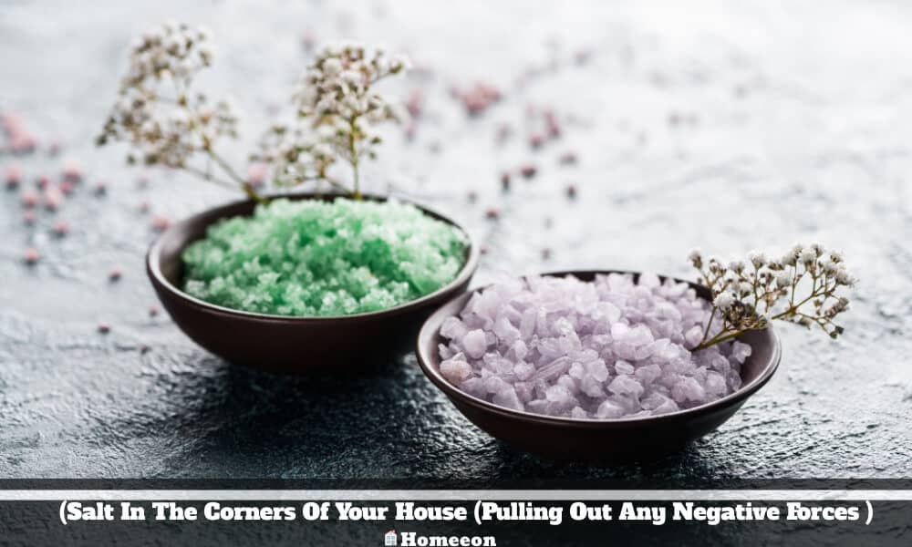 Salt In The Corners Of House