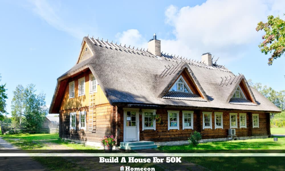 Build A House For 50K