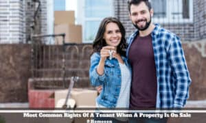 Common Rights Of A Tenant When A Property Is On Sale