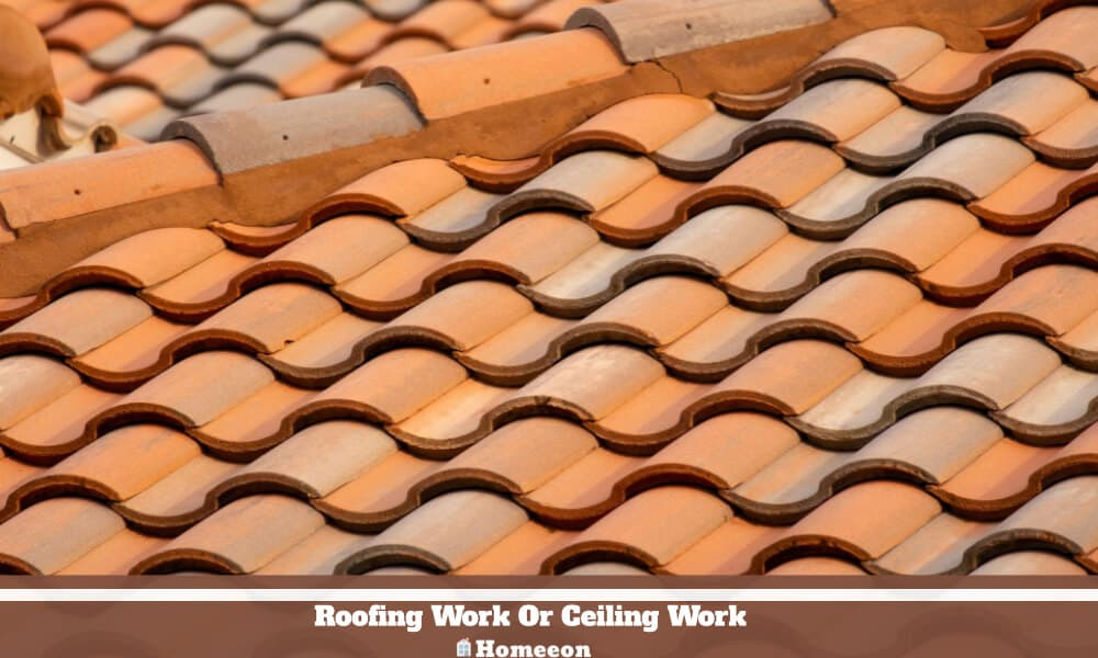 Roofing Work Or Ceiling Work