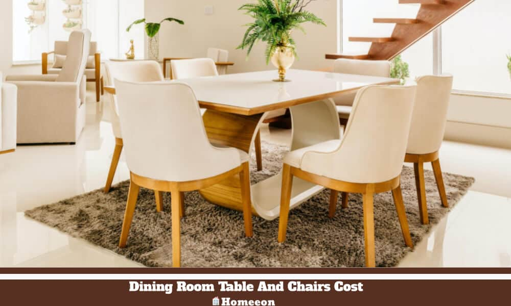 Dining Room Table And Chairs Cost