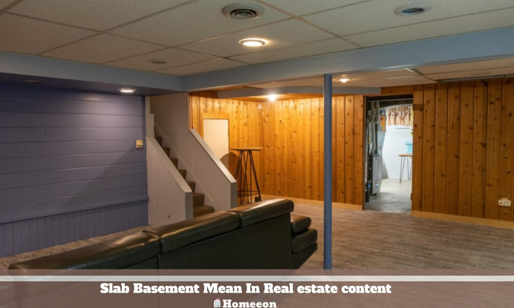 Slab Basement Mean In Real estate content