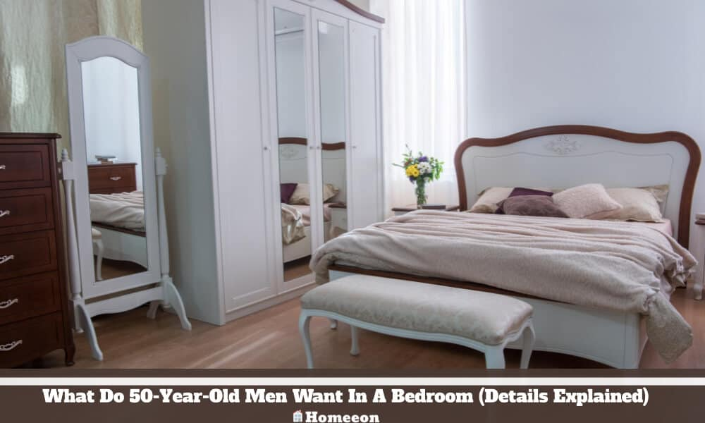 50-Year-Old Men Want In A Bedroom