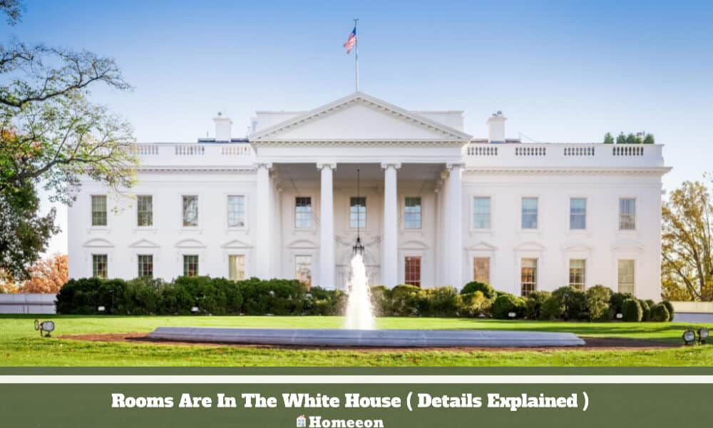 Rooms Are In The White House