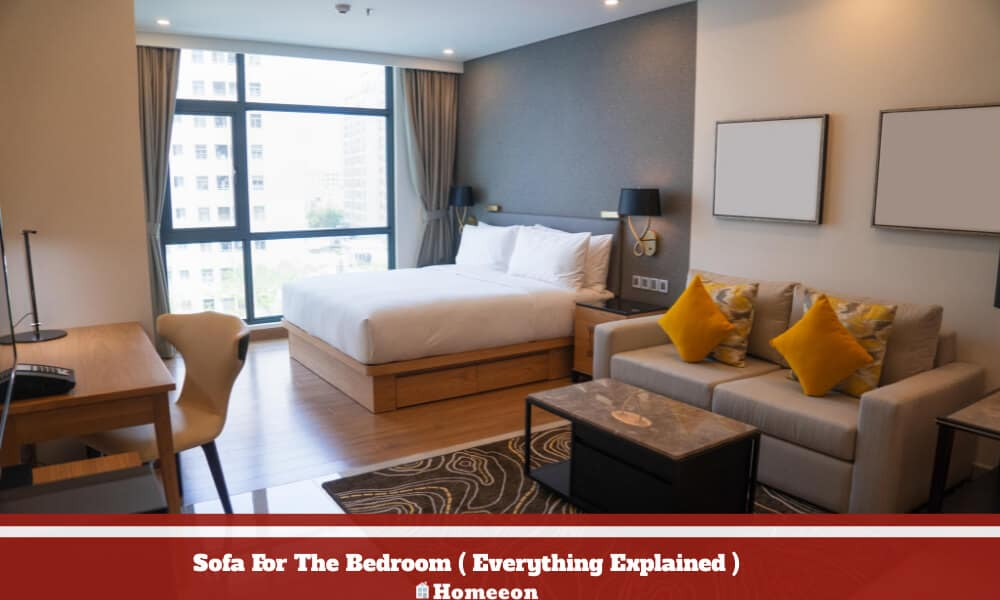 Have A Sofa For The Bedroom