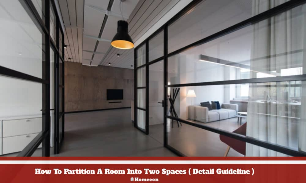 Partition A Room Into Two Spaces