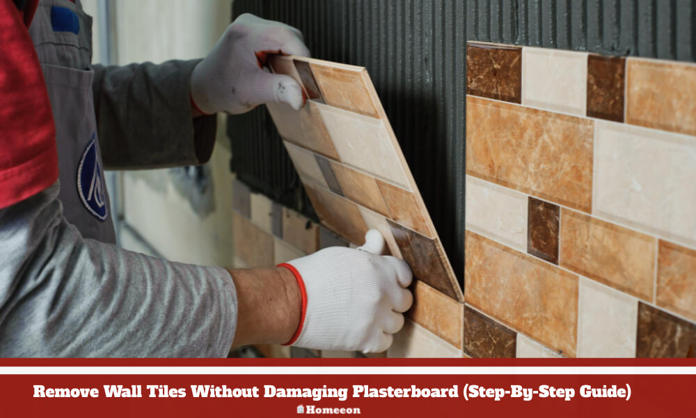 Remove Wall Tiles Without Damaging Plasterboard