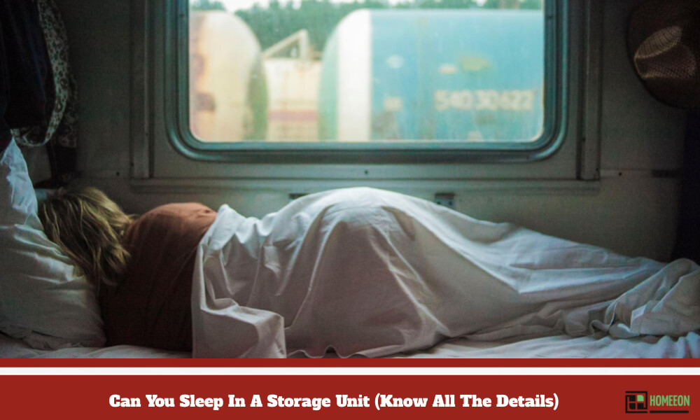 Can You Sleep In A Storage Unit